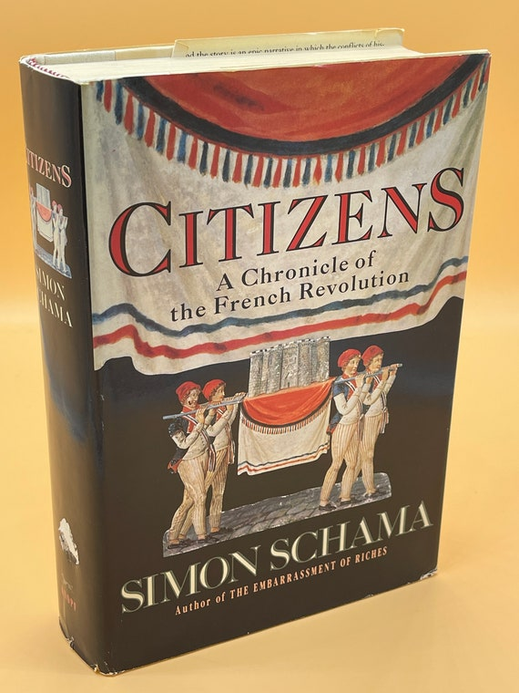 Citizens A chronicle of the French Revolution by Simon Schama