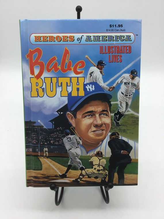 Babe Ruth  Heroes of America Illustrated Lives