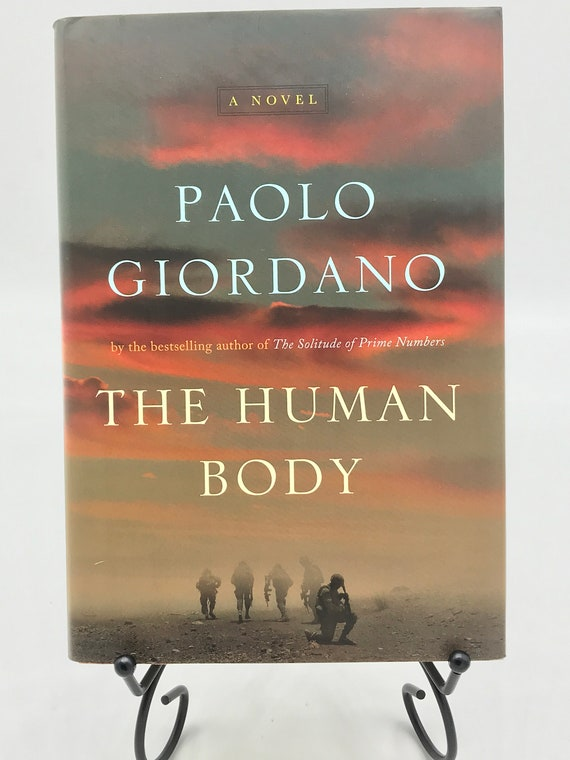 The Human Body  a Novel by Paolo Giordano