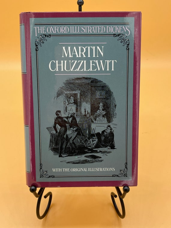 Martin Chuzzlewit by Charles Dickens (Oxford Illustrated Dickens)