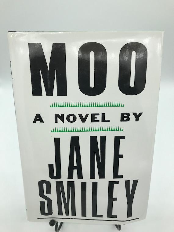 Moo a Novel by Jane Smiley (signed copy)