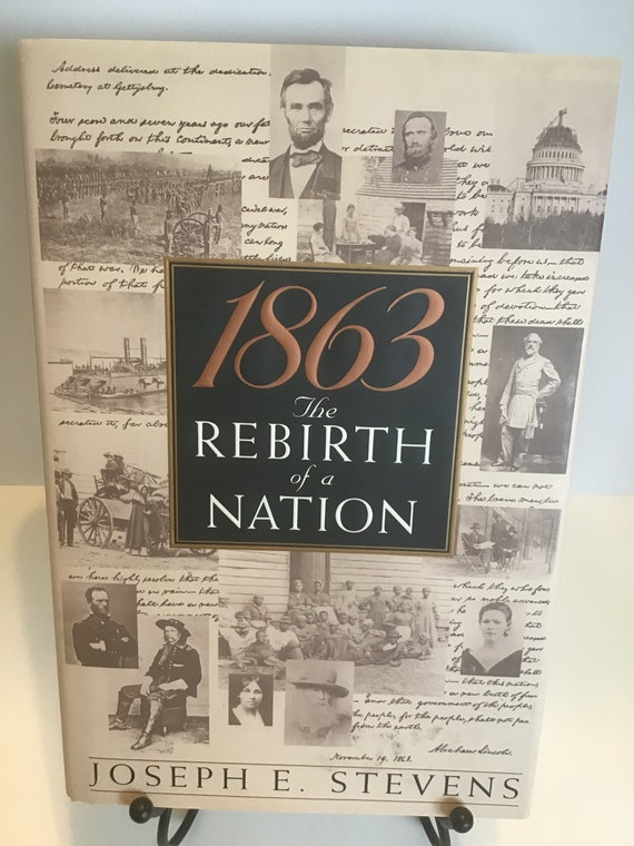 1863 The Rebirth of a Nation by Joseph D. Stevens