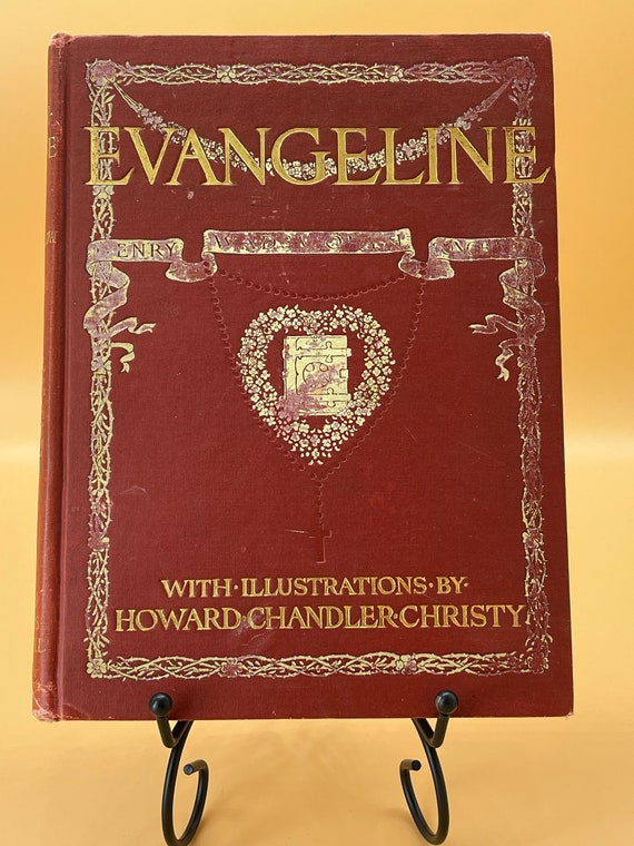 Evangeline by Henry Wadsworth Longfellow w illustrations by Howard Chandler Christy