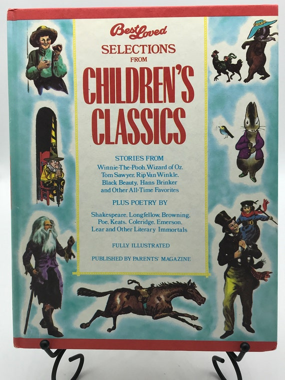Best Loved Selections from Childrens Classics (Fully Illustrated Hardcover)