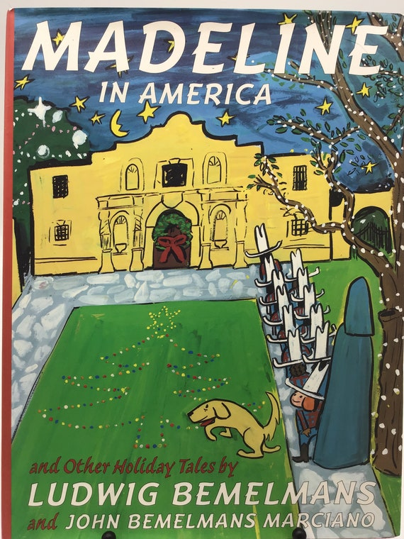 Madeline in America and Other Holiday Tales by Ludwig Bemelmans