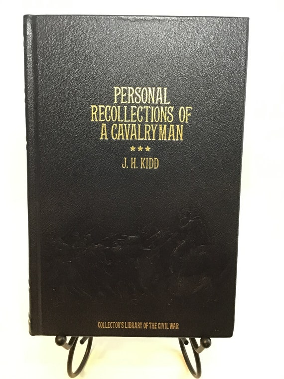 Personal Recollections of a Cavalryman (Collectors Library of the Civil War) by J.H. Kidd
