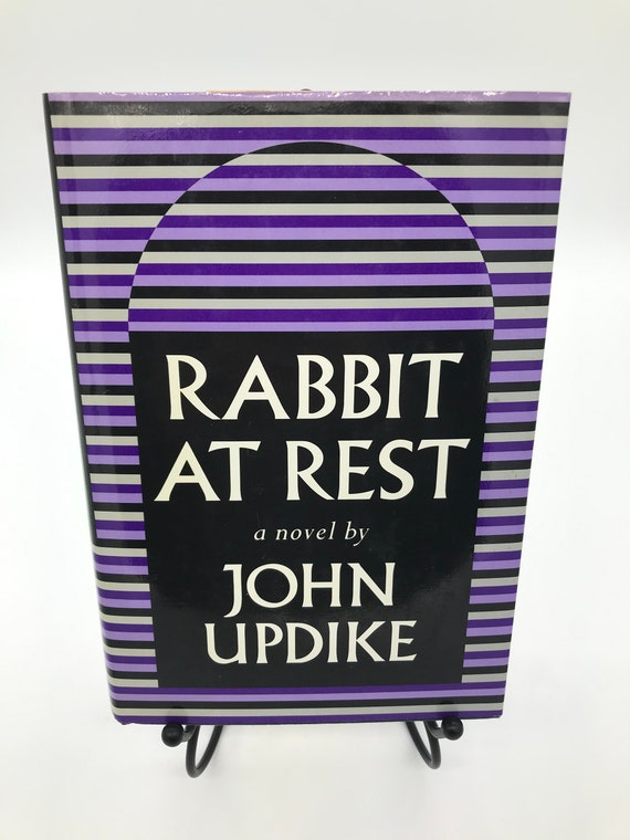 Rabbit At Rest a Novel by John Updike