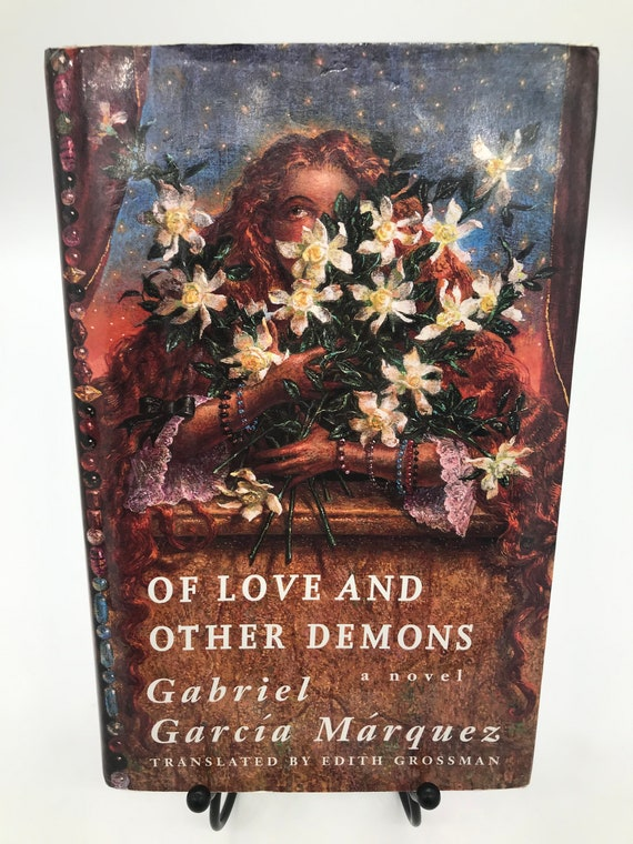 Of Love and Other Demons a Novel by Gabriel García Márquez