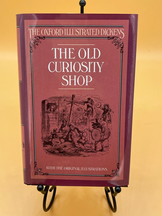 The Old Curiosity Shop by Charles Dickens (Oxford Illustrated Dickens)