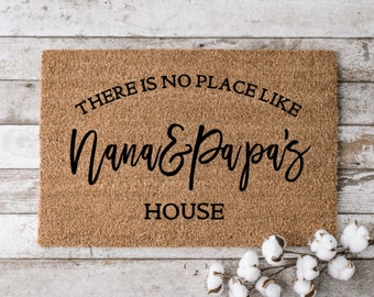 Grandma and Grandpa Housewarming Gift Door Mat Welcome Mat Home Doormat There/'s No Place Like Nana and Papa/'s House