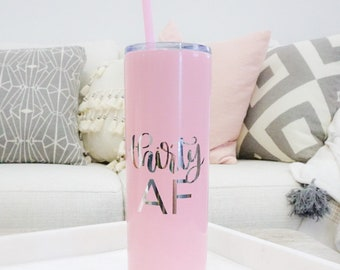 Thirty AF Tumbler 30 Water Bottle 30th Birthday Thirtieth Wine Glass Turning Party Insulated