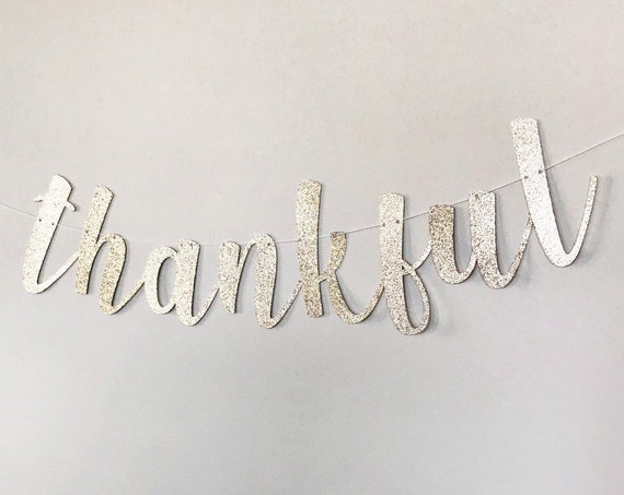 Thankful Banner / Thanksgiving Banner / Happy Thanksgiving / Thankful Grateful Blessed / Thanksgiving Decorations / Thanksgiving Sign