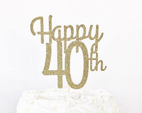 Happy 40th Cake Topper