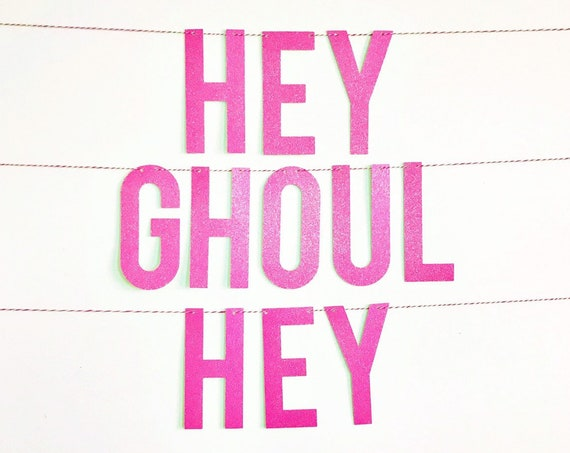 Hey Ghoul Hey Banner