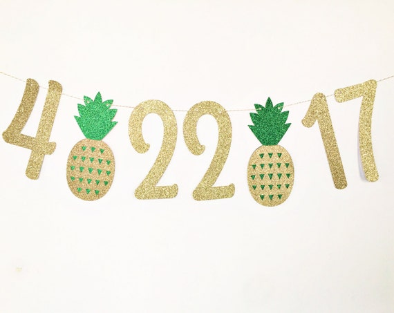 Save The Date Banner / Pineapple Banner / Summer Bridal Shower / Tropical Bachelorette Party Decor / Wedding Date Banner / Pineapple Party