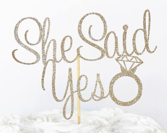 She Said Yes Cake Topper / Engagement Party Cake Topper / We're Engaged / Fiance / Bride To Be / Miss To Mrs / Future Mrs / Dessert Table
