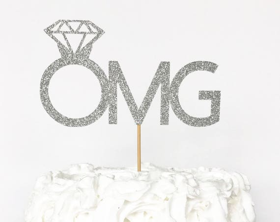 OMG Cake Topper / We're Engaged Cake Topper / Engagement Party Decorations / Proposal / Bride To Be / Bridal Shower Cake Topper