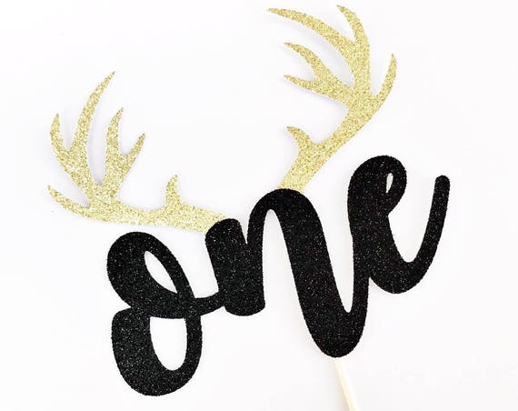 One Cake Topper / Rustic First Birthday Topper / Deer Cake Topper / Boy First Birthday / Hunting Theme Cake Topper / Antler Topper / One