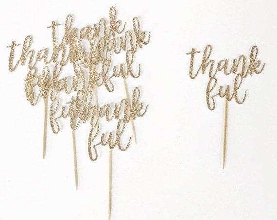 Thankful Cupcake Toppers / Thanksgiving Cupcake Toppers / Friendsgiving Decor / Thanksgiving Decoration / Thanksgiving Dessert / Give Thanks