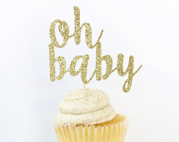Oh Baby Cupcake Toppers / Oh Baby Cake Topper / Gender Reveal Cupcake Toppers / Baby Shower Decorations / Gender Neutral / Boy or Girl