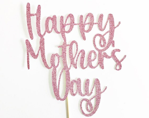 Happy Mother's Day Cake Topper | Best Mom Ever | Number One Mom | Mother's Day Brunch | Mother's Day Gift | I Got It From My Mama