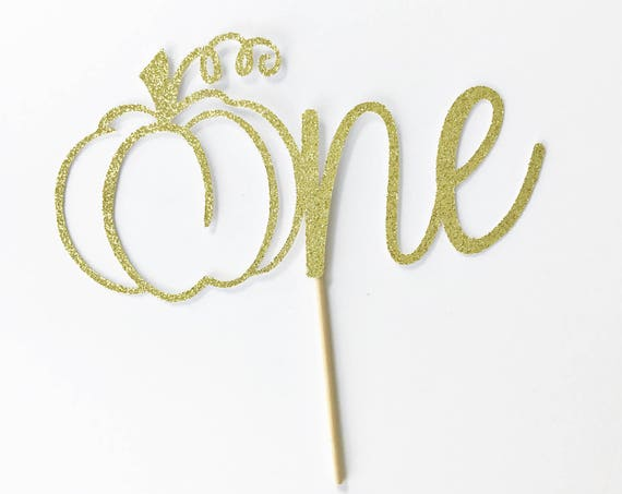 Pumpkin One Cake Topper | Little Pumpkin First Birthday | Fall 1st Birthday | Smash Cake Topper | Number One Cake Topper | 1 Year Old