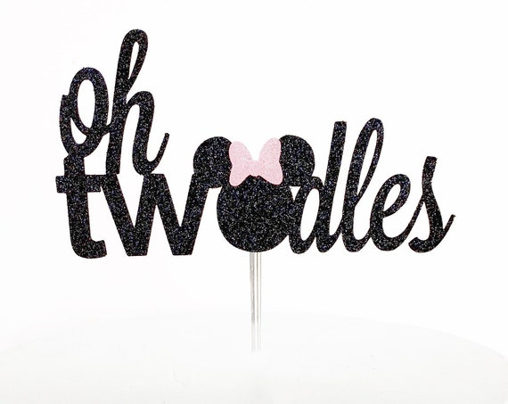 Oh TWOdles Cake Topper | Minnie Mouse Second Birthday | 2nd Birthday Cake Topper | Two Cake Topper | Disney Party | Oh Toodles | 2 Years Old