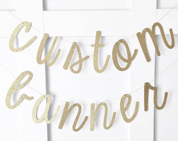 Custom Banner / Custom Glitter Banner / Personalized Banner / Cursive Banner / Bridal Shower / Baby Shower / Hashtag Banner / Wedding Banner