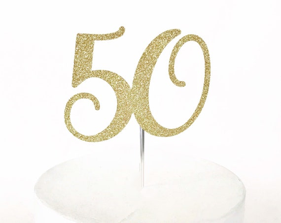50 Cake Topper  Fifty and Fabulous | 50 Years Old | Custom Age Topper | Milestone Birthday | 50th Birthday | 50 Years Young | Half a Century