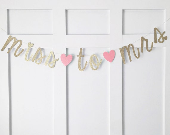 Miss To Mrs Bridal Shower Banner