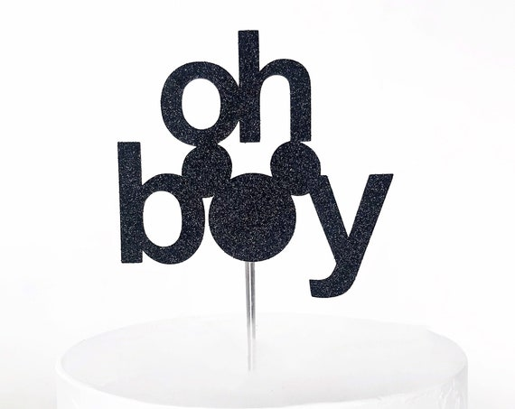Oh Boy Cake Topper | Boy Oh Boy | Mickey Mouse Cake Topper | Mickey Mouse Baby Shower | Mickey Mouse 1st Birthday Topper | Boy Baby Shower