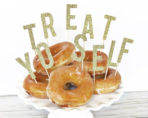 Treat Yo Self Donut Toppers