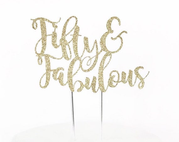 Fifty & Fabulous Cake Topper