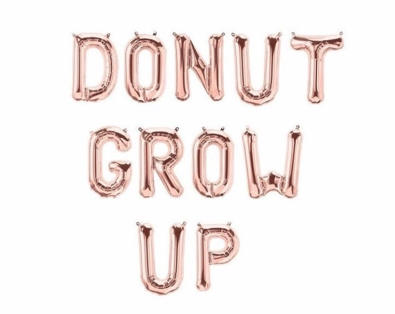Donut Grow Up Rose Gold Balloon Banner