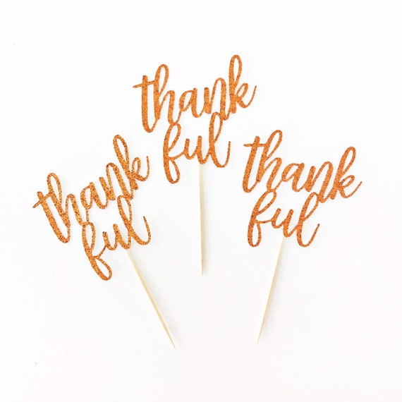 Thankful Cupcake Toppers / Thanksgiving Cupcake Toppers / Friendsgiving Decor / Thanksgiving Decoration / Thanksgiving Dessert / Give Thanks