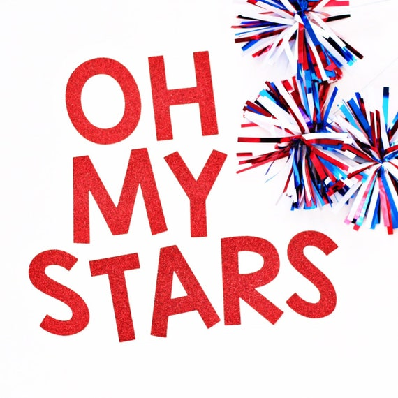Oh My Stars Banner | 4th of July Banner | Stars & Stripes | Red White Blue | Happy 4th of July | Fourth of July Decorations | Star Banner