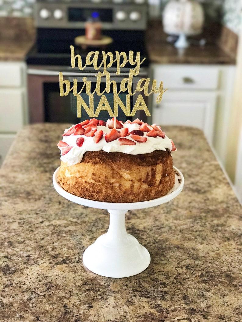 Happy Birthday Nana Custom Name Birthday Cake Topper Happy Etsy