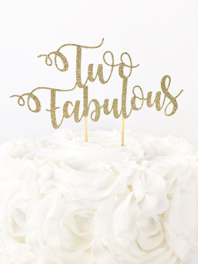 Two Fabulous Cake Topper 2nd Birthday