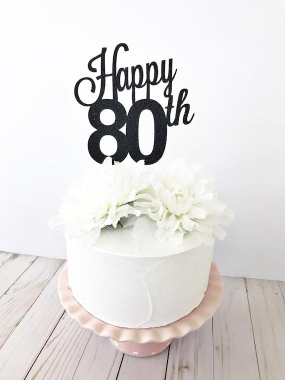Happy 80th Cake Topper Custom Age