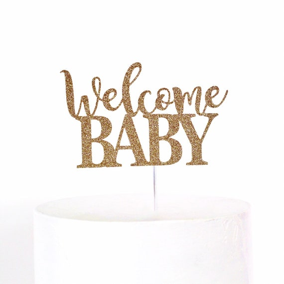 Welcome Baby Cake Topper | Baby Shower Cake Topper | Gender Reveal Party | Baby Sprinkle | Baby Shower Decorations | He or She