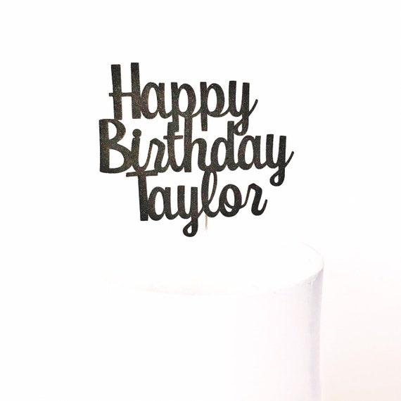 Happy Birthday Cake Topper with Name