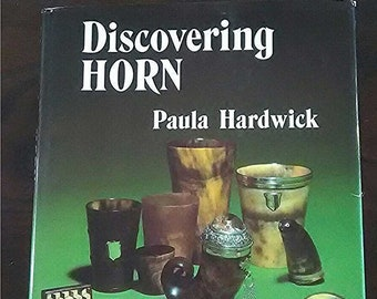 """Book, """"Discovering Horn"""".  OUT OF PRINT but we have two copies. Very interesting for anyone making knives with horn handles."""