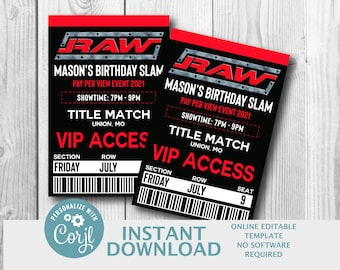 Editable Wrestling Invite RAW WWE Wrestling Ticket Party Invitation, Party, Ticket Style Invitation, Birthday Invitation Boys Birthday