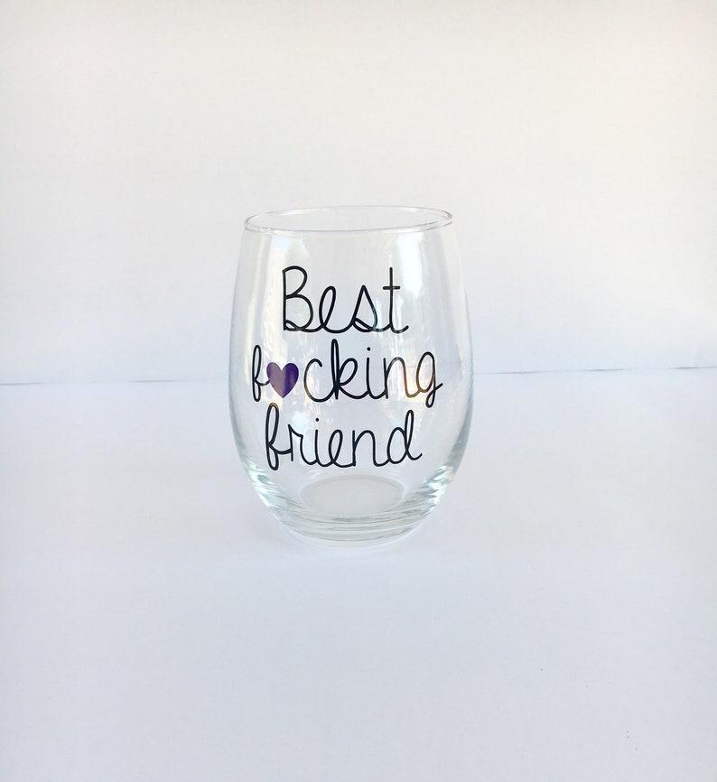Beste Freundin Geschenk Am Besten Ficken Freund Wein Glas Etsy