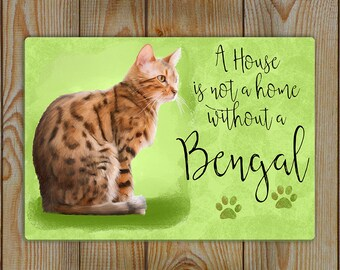 Bengal Cat | Bengal Cat House Sign | A House Is Not A Home Without A Bengal | Oil and chalk original painting