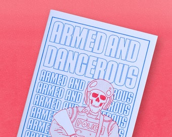 Armed and Dangerous - Indie risograph comic zine