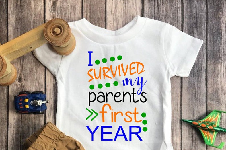 I Survived My Parents First Year Shirt Birthday