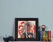 The Dragon - High quality print of Daenerys Targaryen