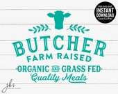 Butcher Farm Raised Quality Meats with Cow Cut File, Laser Cut File, Instant Download, SVG DXF PDF