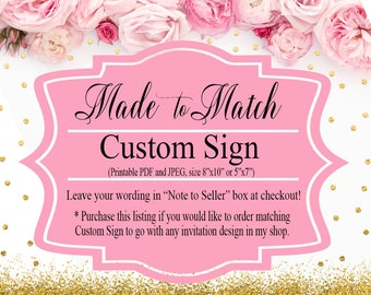 Made to Match, Custom Sign 8x10 or 5x7, Baby Shower, Bridal Shower, Birthday, PRINTABLE Digital File